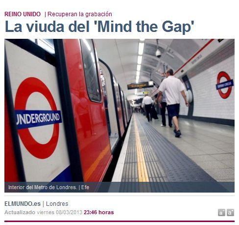 La viuda del 'Mind the Gap'  Mundo  elmundo